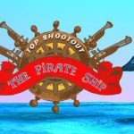 Top Shootout: The Pirate Ship
